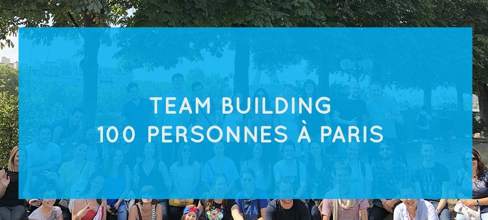 Team building pour 100 personnes : que faire à Paris ?