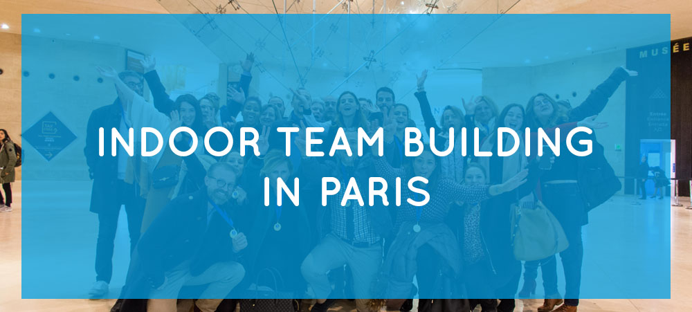 Activities ideas for indoor team building in Paris