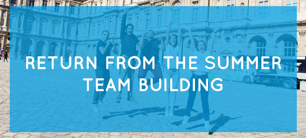 Return from summer team building: how to motivate your team after their vacations!