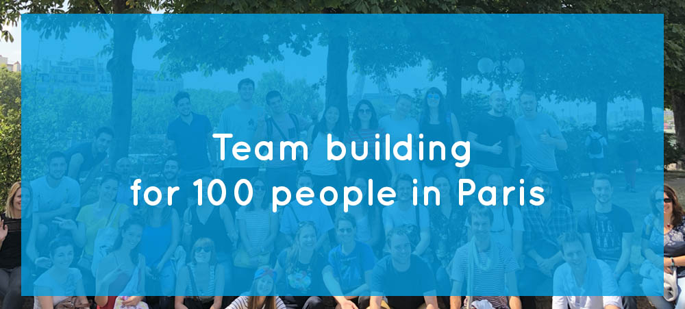 Team building for 100 people: what to do in Paris?