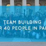 Team building for 40 people in Paris: our playful treasure hunt