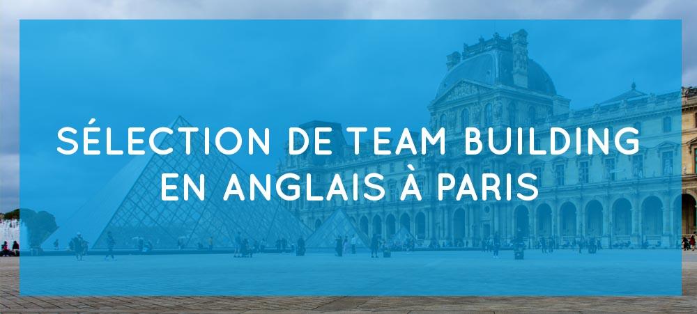 Team building en anglais à Paris : notre sélection d'activités