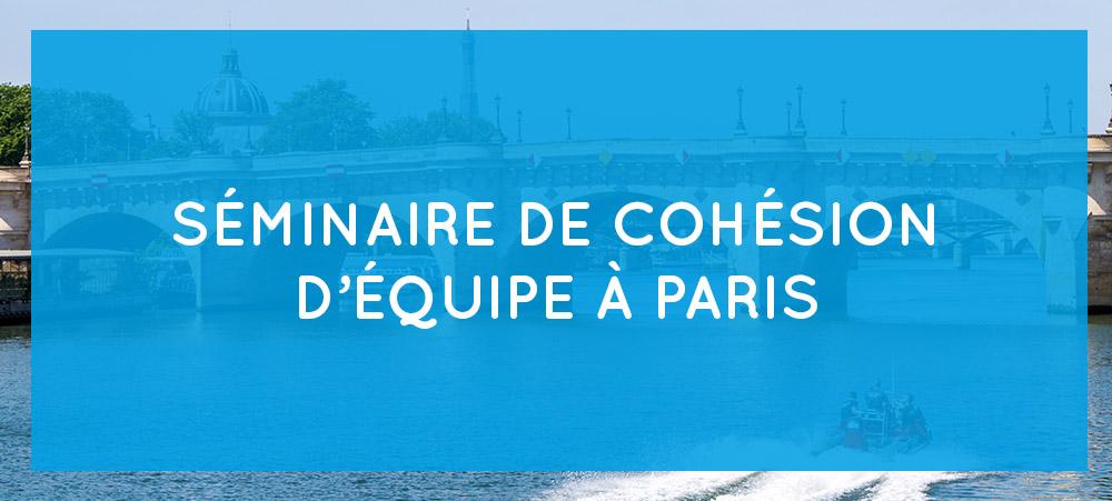 Séminaire de cohésion d'équipe : quelles activités à Paris ?