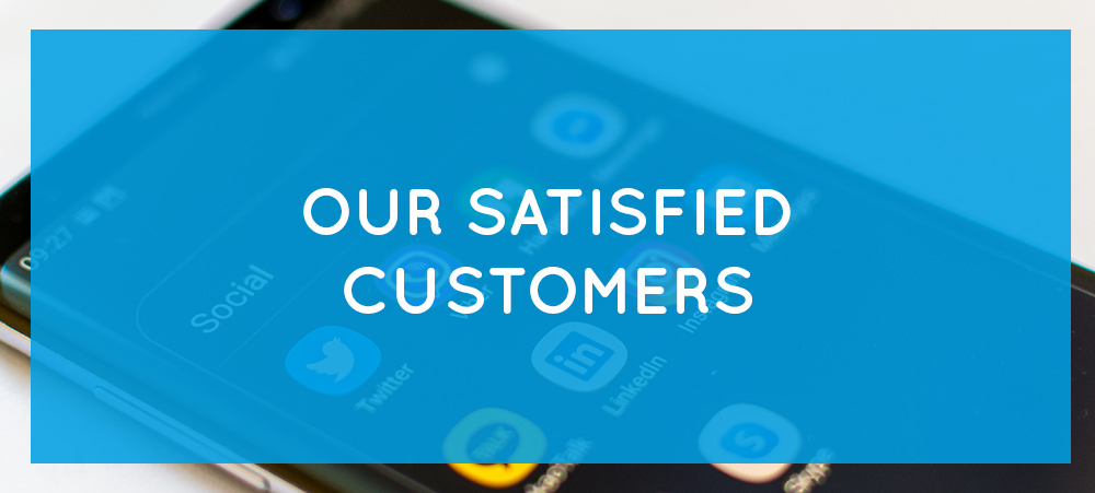 Our satisfied customers – Digital Communication & Marketing