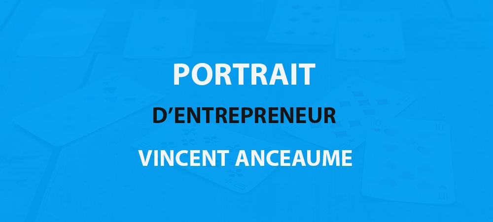 Portrait d'entrepreneur : Vincent Anseaume et le mentalisme digital