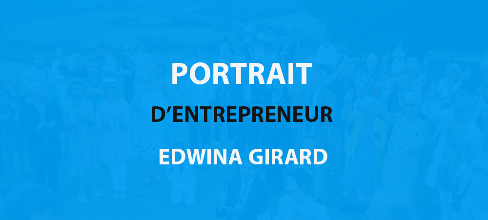 Portrait d'entrepreneur : Edwina Girard et le team building spectacle